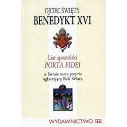 List apostolski. Porta Fidei - Ojciec Święty Benedykt XVI