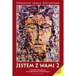 Religia, Jestem z wami - poradnik metodyczny, klasa 2, gimnazjum - Władysław Kubik