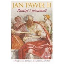 Pamięć i tożsamość. Rozmowy na przełomie tysiącleci - Jan Paweł II