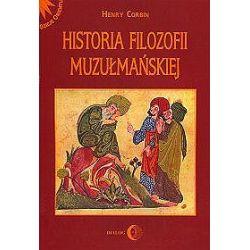 Historia filozofii muzułmańskiej - Henry Corbin, Katarzyna Pachniak