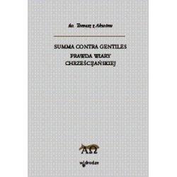 Summa contra gentiles. Prawda wiary chrześcijańskiej, tom 3