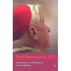 Myśl Benedykta XVI. Wprowadzenie do myśli teologicznej Josepha Ratzingera - Aidan Nichols