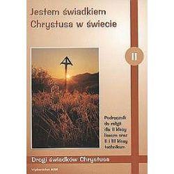Religia, Jestem świadkiem Chrystusa w świecie - podręcznik, klasa 2 szkoła średnia - Zbigniew Marek