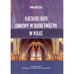 Katolicki Ruch Odnowy w Duchu Świętym w Polsce - Ewa Miszczak