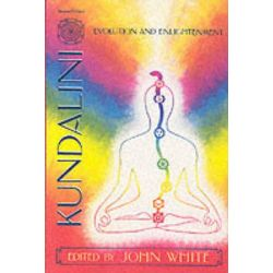 Kundalini, Evolution and Enlightenment by John White, 9781557783035.