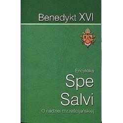 Encyklika Spe Salvi. O nadziei chrześcijańskiej - Benedykt XVI
