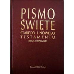 Biblia Tysiąclecia - Pismo Święte Starego i Nowego Testamentu