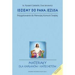 Idziemy do Pana Jezusa - przygotowanie do pierwszej komunii świętej