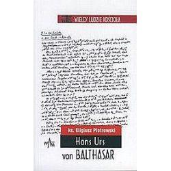 Hans Urs von Balthasar - Wielcy Ludzie Kościoła - Eligiusz Piotrowski, ks.