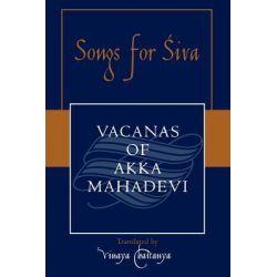 Songs for Siva, Sacred Literature Trust by Vinaya Chaitanya, 9780300165272.