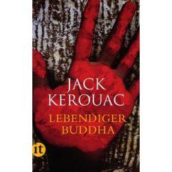 Bücher: Lebendiger Buddha  von Jack Kerouac