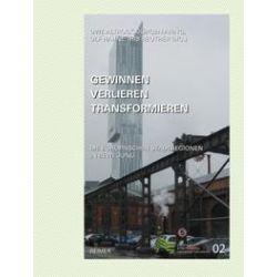 Bücher: Gewinnen–Verlieren –Transformieren: Die europäischen Stadtregionen in Bewegung