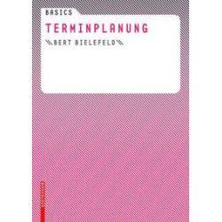 Bücher: Basics Terminplanung  von Bert Bielefeld