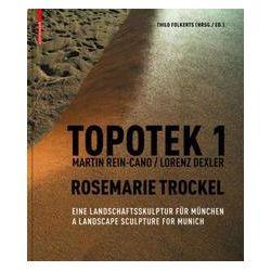 Bücher: Topotek 1 Martin Rein-Cano / Lorenz Dexler Rosemarie Trockel
