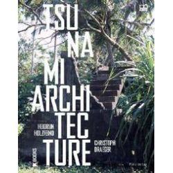 Bücher: Tsunami Architecture  von Heidrun Holzfeind, Christoph Draeger