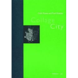 Bücher: Collage City  von Fred Koetter, Colin Rowe