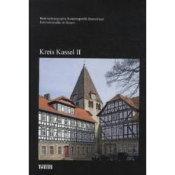 Bücher: Kulturdenkmäler in Hessen. Kreis Kassel II  von Heinrich Klose