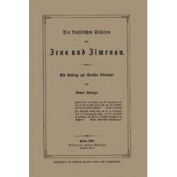 Bücher: Die klassischen Stätten von Jena und Jlmenau  von Robert Springer