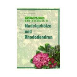 Bücher: Nadelgehölze und Rhododendron  von Christian Bürstinghaus, Dirk Rauch, Georg Kröger