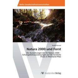 Bücher: Natura 2000 und Forst  von Rudolf Konrad