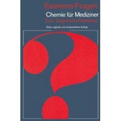 Bücher: Examens-Fragen Chemie für Mediziner  von G. Schilling, H. P. Latscha, H. A. Klein