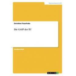 Bücher: Die GASP der EU  von Dorothee Feuerhake