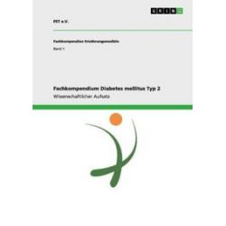 Bücher: Fachkompendium Diabetes mellitus Typ 2  von FET e. V.