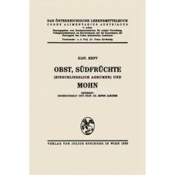 Bücher: Obst, Südfrüchte (einschließlich Agrumen) und Mohn  von Erwin Janchen