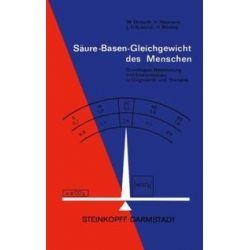 Bücher: Säure-Basen-Gleichgewicht des Menschen  von H. Wessig, L. Schmidt, H. Neumann, W. Ehrhardt
