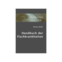 Bücher: Handbuch der Fischkrankheiten  von Bruno Hofer