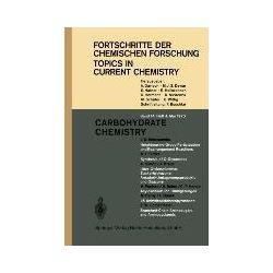 Bücher: Carbohydrate Chemistry  von J. Stanek, M. Cerný, C.-P. Herold, H. Behre, H. Paulsen, A. Kraus, H. Simon, F. W. Lichtenthaler, J. S. Brimacombe