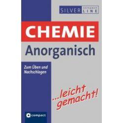 Bücher: Chemie Anorganisch ... leicht gemacht  von Günther Heinz, Harald Gärtner