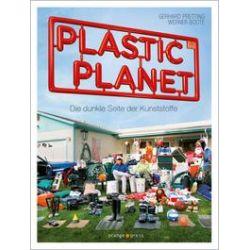 Bücher: Plastic Planet  von Werner Boote, Gerhard Pretting