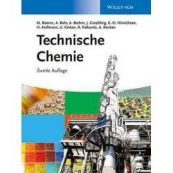 Bücher: Technische Chemie  von Ulfert Onken, Hanns Hofmann, Jürgen Gmehling, Axel Brehm, Arno Behr, Manfred Baerns