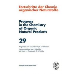 Bücher: Fortschritte der Chemie Organischer Naturstoffe / Progress in the Chemistry of Organic Natural Products 29
