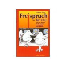 Bücher: Freispruch - für CO2!  von Wolfgang Thüne
