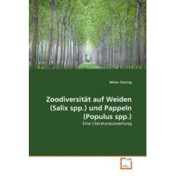 Bücher: Zoodiversität auf Weiden (Salix spp.) und Pappeln (Populus spp.)  von Mirko Thüring