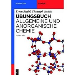 Bücher: Übungsbuch. Allgemeine und Anorganische Chemie  von Christoph Janiak, Erwin Riedel
