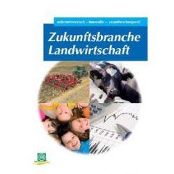 Bücher: Zukunftsbranche Landwirtschaft