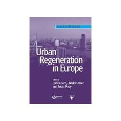Bücher: Urban Regeneration in Europe  von Couch