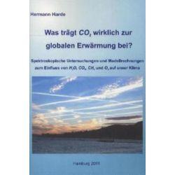 Bücher: Was trägt CO2 wirklich zur globalen Erwärmung bei?  von Hermann Harde