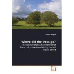 Bücher: Where did the trees go?  von Vasiliki Margari