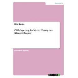Bücher: CO2-Lagerung im Meer - Lösung des Klimaproblems?  von Ehler Benjes