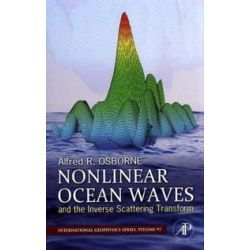 Bücher: Nonlinear Ocean Waves and the Inverse Scattering Transform  von Alfred Osborne