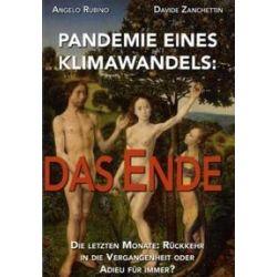Bücher: Pandemie Eines Klimawandels: das Ende  von Davide Zanchettin, Angelo Rubino