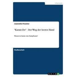 """Bücher: """"Karate-Do"""" - Der Weg der leeren Hand  von Jeannette Prescher"""