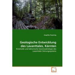 Bücher: Geologische Entwicklung des Lavanttales, Kärnten  von Angelika Popotnig