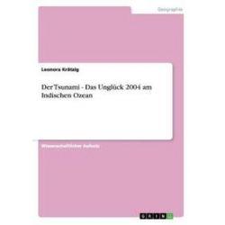 Bücher: Der Tsunami - Das Unglück 2004 am Indischen Ozean  von Leonora Krätzig