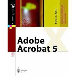Bücher: Adobe Acrobat 5  von Donna L. Baker