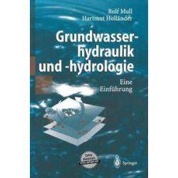 Bücher: Grundwasserhydraulik und -hydrologie  von Rolf Mull, Hartmut Holländer